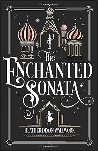 The Enchanted Sonata: Wallwork, Heather Dixon: 9781732831513: Amazon.com:  Books