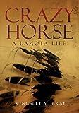 Crazy Horse, Kingsley M. Bray, 0806139862