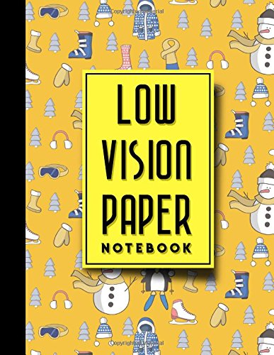 Low Vision Paper Notebook: Low Vision Lined Paper, Low Vision Writing Paper, Cute Winter Skiing Cover, 8.5