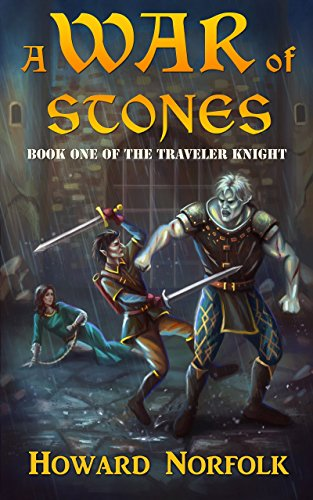 - A War of Stones: Book One of the Traveler Knight