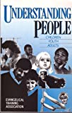 img - for Understanding People: Children, Youth, Adults book / textbook / text book