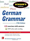 Schaum's Outline of German Grammar, Gschossmann-Hendershot, Elke and Feuerle, Lois, 0071824707
