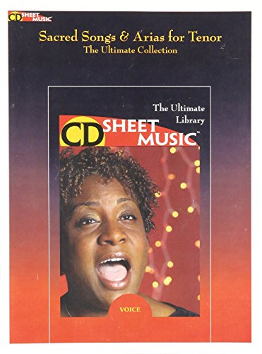 Sacred Songs And Arias For Tenor (The Ultimate Collection) CD Sheet Music ()