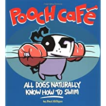 Pooch Cafe: All Dogs Naturally Know How to Swim