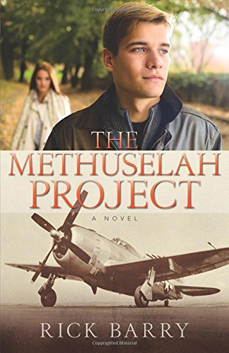 The Methuselah Project: A Novel