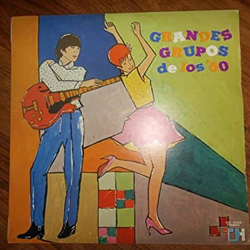 Grandes Grupos de los 60 (Varios Artistas) TH 102 - 07450