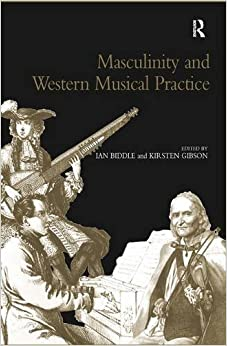 Masculinity and Western Musical Practice