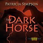 The Dark Horse (Forbidden Tarot) | Patricia Simpson