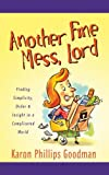 img - for ANOTHER FINE MESS, LORD (Inspirational Library) book / textbook / text book