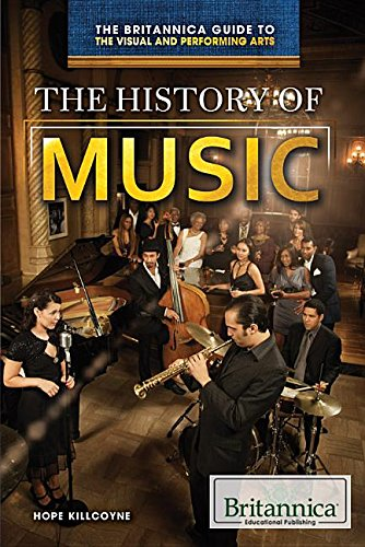 The History of Music (Britannica Guide to the Visual and Performing Arts) PDF