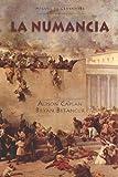 La Numancia (Cervantes & Co. Spanish Classics) (English and Spanish Edition)