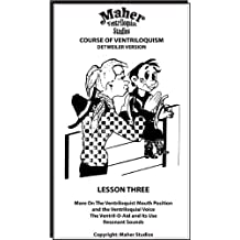 Maher Course Of Ventriloquism - Lesson Three: Detweiler Version