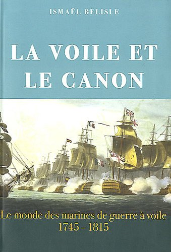 la voile et le canon ; le monde des marines