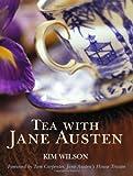 """""""Tea with Jane Austen"""" av Kim Wilson"""