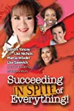 Succeeding in Spite of Everything, Sandra Yancey, 0981970893
