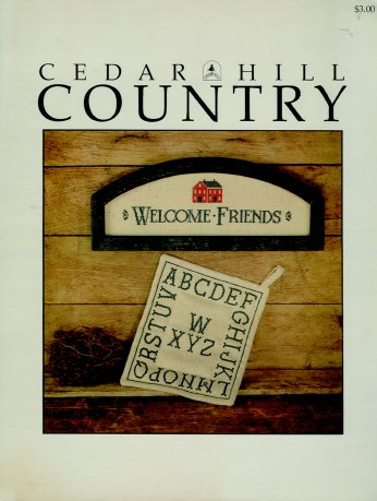 Cedar Hill Country, Welcome Friends and Alphabet Sampler, Leaflet (Leaflet Alphabet Sampler)