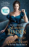 Front cover for the book The Way to a Duke's Heart by Caroline Linden