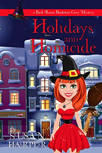 Holidays and Homicide (Back Room Bookstore Cozy Mystery Book 6) by [Harper, Susan]