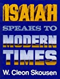 img - for Isaiah Speak to Modern Times book / textbook / text book