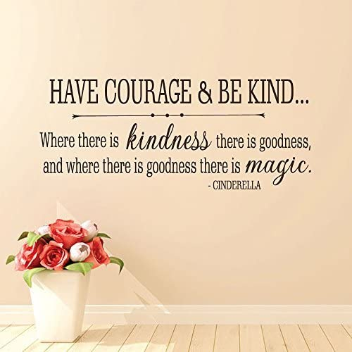 Have Courage Be Kind Wall Decals Inspirational Vinyl Stickers Home Decor Quotes