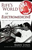 img - for Rife's World of Electromedicine: The Story, the Corruption and the Promise book / textbook / text book