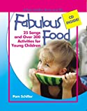 Fabulous Food, Pam Schiller, 0876590210