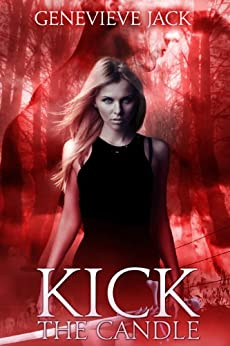 Kick The Candle (Knight Games Book 2) by [Jack, Genevieve]