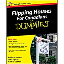 Flipping Houses For Canadians For Dummies