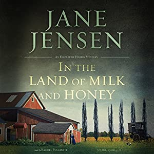 In the Land of Milk and Honey Audiobook