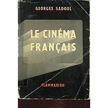 LE CINEMA FRANCAIS 1890-1962