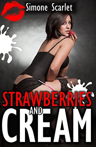 fan products of Strawberries and Cream (spanked and dominated by a wealthy Victorian aristocrat): A Historical Steampunk BDSM Erotic Romance