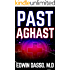 Past Aghast: A Medical Action Thriller (Jack Bass Black Cloud Chronicles Book 2)
