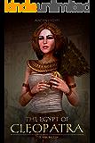 Ancient Egypt: The Egypt of Cleopatra (The Last Pharaoh)