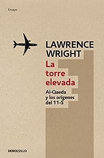La torre elevada par Lawrence Wright