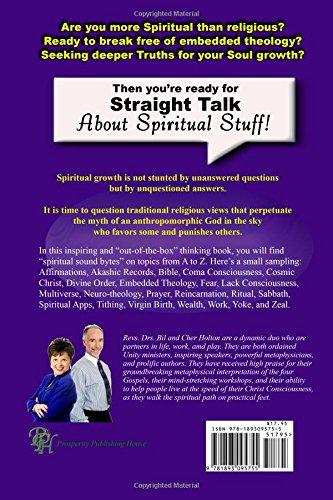 Straight Talk About Spiritual Stuff: Rev  Bil Holton Ph D