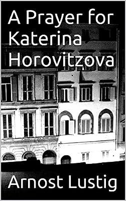 A Prayer for Katerina Horovitzova