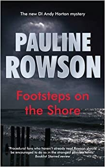 Footsteps on the Shore ( DI Andy Horton 6)