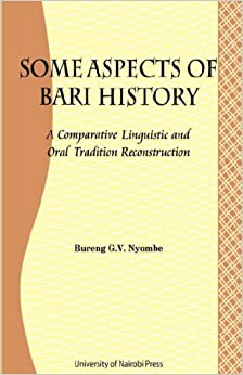 Some Aspects of Bari Culture. A Comparative Linguistic and Oral Tradition Reconstruction