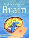 Understanding Your Brain (Usborne Science for Beginners) by Rebecca Treays (1996-03-01)