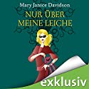 Nur über meine Leiche (Betsy Taylor 5) Audiobook by Mary Janice Davidson Narrated by Nana Spier