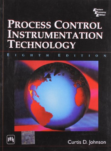 Process Control (Process Control Instrumentation Technology 8th Ed)