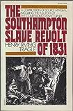 The Southampton Slave Revolt of 1831, Henry Irving Tragle and Nat Turner, 0394719751