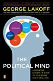 The Political Mind, George Lakoff, 0143115685