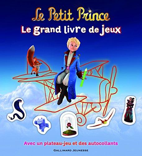 Le Petit Prince : Le grand livre de jeux