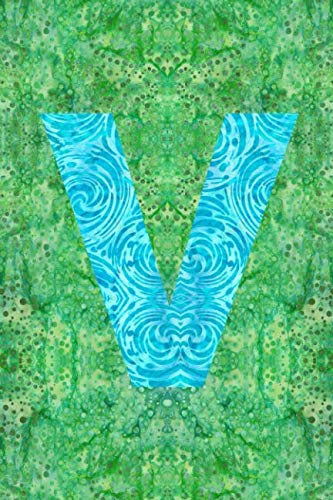 V: 6x9 unique batik pattern lined journal diary planner : initial V