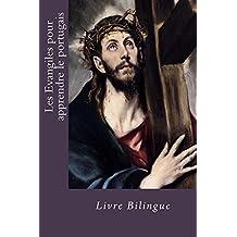 Les Evangiles pour apprendre le portugais (French Edition)