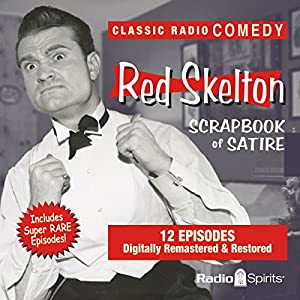 Red Skelton: Scrapbook of Satire Radio/TV Program