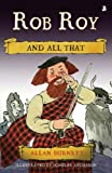 Rob Roy and All That, Burnett, Allan, 1841585726