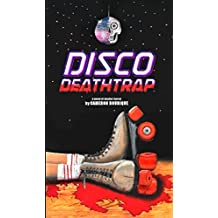 Disco Deathtrap