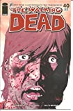 Walking Dead #40 1st Printing! NM Kirkman (Walking Dead)